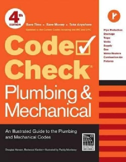 Code Check Plumbing & Mechanical: An Illustrated Guide to the Plumbing and Mechanical Codes (Paperback)