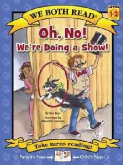 Oh, No! We're Doing a Show! (Hardcover)