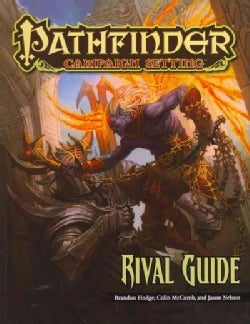 Pathfinder Campaign Setting: Rival Guide (Paperback)