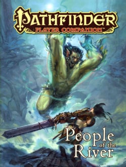 Pathfinder Player Companion: People of the River (Paperback)