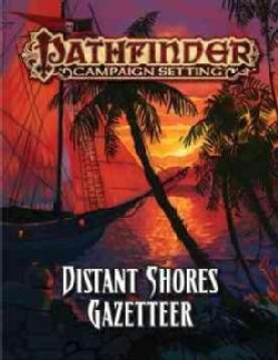 Pathfinder Campaign Setting: Distant Shores (Paperback)