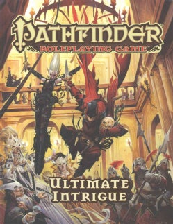 Pathfinder Roleplaying Game: Ultimate Intrigue (Game)