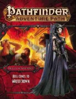 Pathfinder Adventure Path Hell Comes to Westcrown Hell's Vengeance 6 (Game)