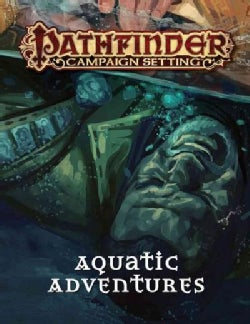 Pathfinder Campaign Setting Aquatic Adventures (Paperback)