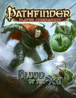 Pathfinder Player Companion Blood of the Sea (Paperback)