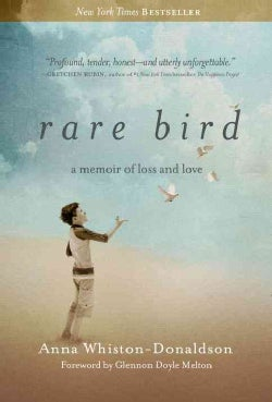 Rare Bird: A Memoir of Loss and Love (Paperback)