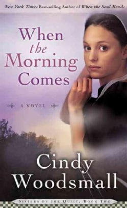When the Morning Comes (Paperback)