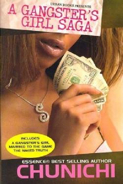 A Gangster's Girl Saga (Paperback)