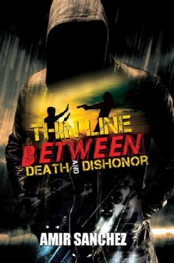 Thin Line Between Death and Dishonor (Paperback)