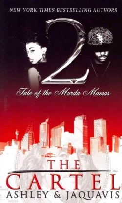 The Cartel: Tale of the Murda Mamas (Paperback)