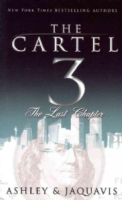 The Cartel: The Last Chapter (Paperback)