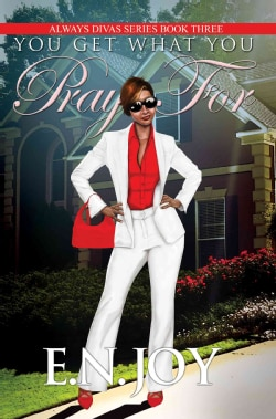 You Get What You Pray for (Paperback)