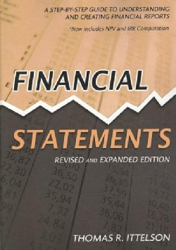 Financial Statements: A Step-by-Step Guide to Understanding and Creating Financial Reports (Paperback)