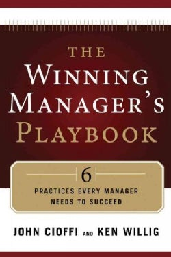 The Winning Manager's Playbook: 6 Practices Every Manager Needs to Succeed (Paperback)