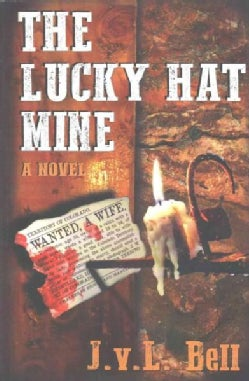 The Lucky Hat Mine (Paperback)