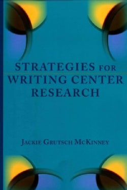 Strategies for Writing Center Research (Paperback)