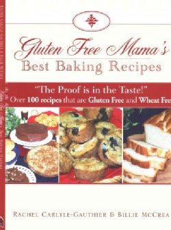 Gluten Free Mama's Best Baking Recipes (Paperback)
