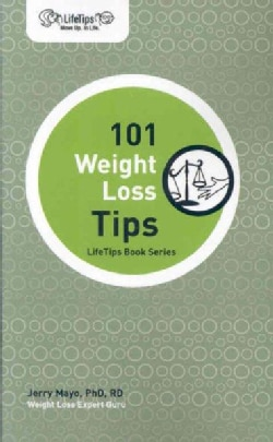 101 Weight Loss Tips (Paperback)