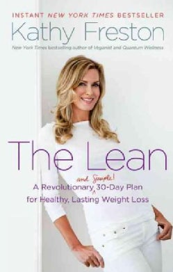 The Lean: A Revolutionary (And Simple!) 30-Day Plan for Healthy, Lasting Weight Loss (Paperback)