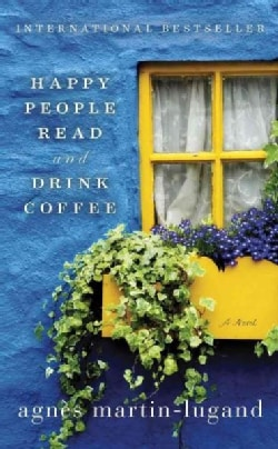 Happy People Read & Drink Coffee (Hardcover)