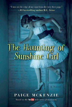 The Haunting of Sunshine Girl (Paperback)