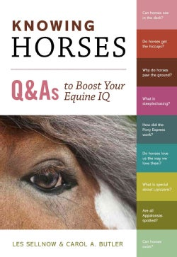 Knowing Horses: Q&As to Boost Your Equine IQ (Paperback)
