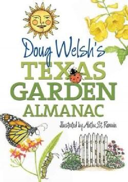 Doug Welsh's Texas Garden Almanac (Paperback)