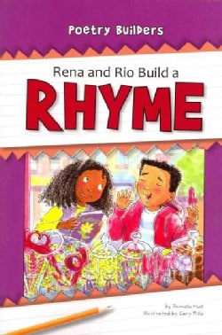 Rena and Rio Build a Rhyme (Paperback)