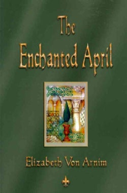 The Enchanted April (Paperback)