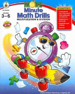 More Minute Math Drills: Multiplication & Division; Grades 3-6 (Paperback)