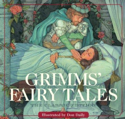 Grimm's Fairy Tales: The Classic Edition (Hardcover)