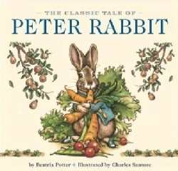 The Classic Tale of Peter Rabbit (Board book)