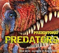 Prehistoric Predators (Hardcover)