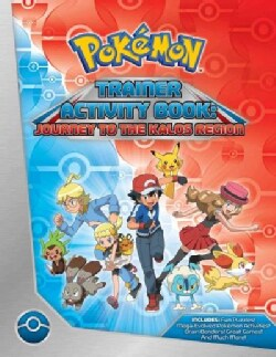 Pokemon Trainer Activity Book: Journey to the Kalos Region (Paperback)