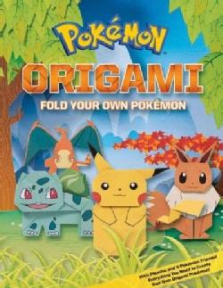 Pokemon Origami: Fold Your Own Pokemon! (Paperback)