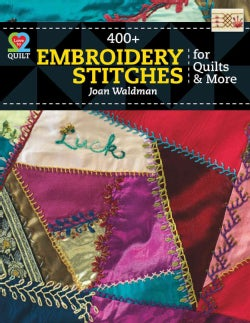 400 + Embroidery Stitches for Quilts & More (Paperback)