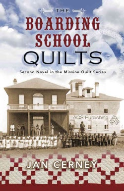 The Boarding School Quilts (Paperback)