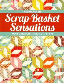 """Scrap-Basket Sensations: More Great Quilts from 2 1/2"""" Strips (Paperback)"""