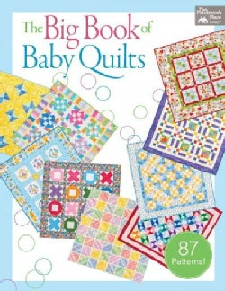 The Big Book of Baby Quilts (Paperback)