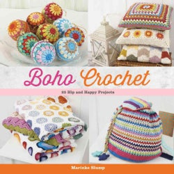 Boho Crochet: 30 Hip and Happy Projects (Paperback)