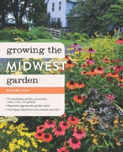 Growing the Midwest Garden (Paperback)