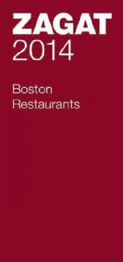 Zagat 2014 Boston Restaurants (Paperback)