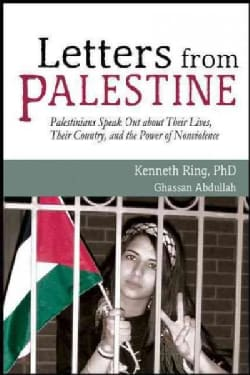 Letters from Palestine: Palestinians Speak Out About Their Lives, Their Country, and the Power of Nonviolence (Paperback)
