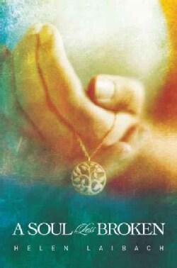 A Soul Less Broken (Paperback)