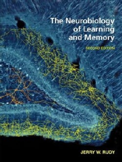 The Neurobiology of Learning and Memory (Hardcover)