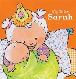 Big Sister Sarah (Hardcover)