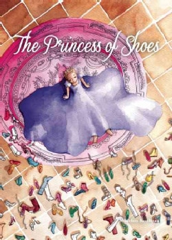 The Princess of Shoes (Hardcover)