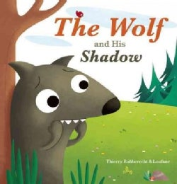 The Wolf and His Shadow (Hardcover)