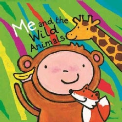 Me and the Wild Animals (Hardcover)