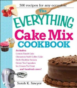 The Everything Cake Mix Cookbook (Paperback)